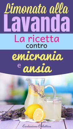 #olioessenzialelavanda #limonatalavanda #rimedinaturali #evoluzionecollettiva Cocktails, Drinks, Antipasto, Herbal Remedies, Herbalism, Life Hacks, The Cure, Food And Drink, Stress