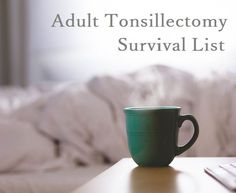 Adult #tonsillectomy survival list