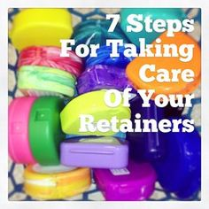 7 Steps In Taking Care Of Your Retainers | The Braces Blog | Northern Colorado Orthodontics. Easy tips to help you rock life in retainers!