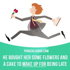 """""""Make up for"""" means """"to compensate for something bad with something good"""".  Example: He bought her some flowers and a cake to make up for being late.  #phrasalverb #phrasalverbs #phrasal #verb #verbs #phrase #phrases #expression #expressions #english #englishlanguage #learnenglish #studyenglish #language #vocabulary #dictionary #grammar #efl #esl #tesl #tefl #toefl #ielts #toeic #englishlearning #vocab #wordoftheday #phraseoftheday"""