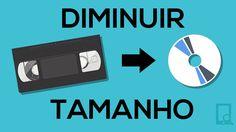 Como diminuir o tamanho de um vídeo (para qualquer tamanho) sem perder a...