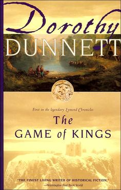 The Game of Kings (Lymond Chronicles #1)    Of course I had to pin this!