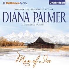 """Diana Palmer's #Romance """"Man of Ice"""" is now out in audiobook form. Sample the audio here:"""