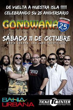 Gondwana celebrará su 25 aniversario en Bahía Urbana el próximo 11 de octubre. Consigue tu entrada en Ticket Center www.tcpr.com