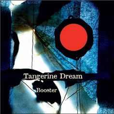 Tangerine Dream - Booster on Limited Edition Colored 3LP