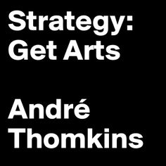 """""""Strategy: Get Arts"""" André Thomkins #Palindrom"""