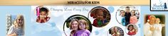 Miracle foundations for kids   miracles for kids has helped over 800 families with children battling ...