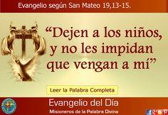 MISIONEROS DE LA PALABRA DIVINA: EVANGELIO - SAN MATEO 19,13-15