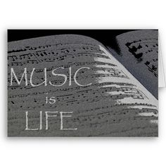 Music is Life Greeting Card from www.zazzle.com/stevebrownleeart