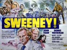 The Sweeney film, the first of 2 films