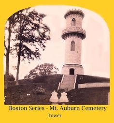 Tower in Mt. Auburn Cemetery in Boston Massachusetts by Keene and Cheshire County (NH) Historical Photos, via Flickr
