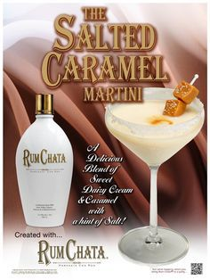 Salted Caramel RumChata Martini 2 parts RumChata 1 part caramel vodka sea salt/table salt (do not use margarita salt) Directions Rim Martini glass with salt (use water, NOT lime juice). Shake ingredients with ice and strain into salted martini glass. Optional: Drizzle a teaspoon of caramel sauce into bottom of glass.