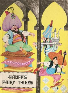 """Hauff's Fairy Tales"", Treasure Hour Children's Books 1973. Illustrated by Livia Rusz."