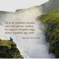 Régi zen mondás a meditációról. A kép forrása: Míves Szappan # Facebook