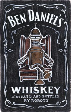 Ben Danie'ls Ben Daniels, Drink Signs, Chalkboard Quotes, Art Quotes, Whiskey, Interiors, Whisky, Decoration Home, Decor