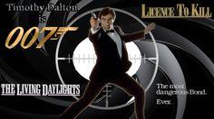 Timothy Dalton as 007