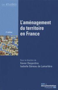 Xavier Desjardins et Isabelle Géneau de Lamarlière - L'aménagement du territoire en France. http://cataloguescd.univ-poitiers.fr/masc/Integration/EXPLOITATION/statique/recherchesimple.asp?id=194057100