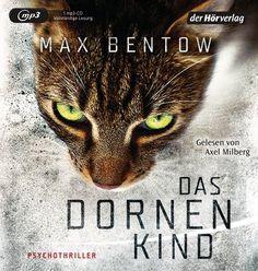 Max Bentow - Das Dornenkind - Psychothriller