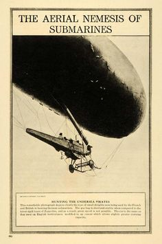 This is an original 1917 halftone print of a dirigible, used by the French and… German Submarines, Historical Images, Dieselpunk, Led Zeppelin, Vintage Advertisements, World War, Vintage Photos, Aviation, Hunting