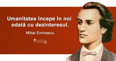 Citat Mihai Eminescu Writers And Poets, True Words, Leadership, Qoutes, Business, Romania, Inspirational, Wallpapers, Characters