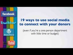 19 ways #nonprofits can use #social media to connect with #donors  http://www.youtube.com/watch?v=I0qhxej2wdA