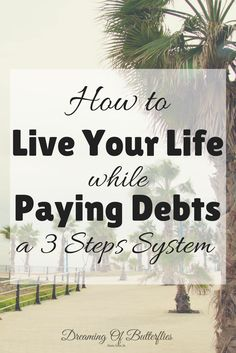 This simple 3 steps system will help you focus on the important things in your debt paying journey!
