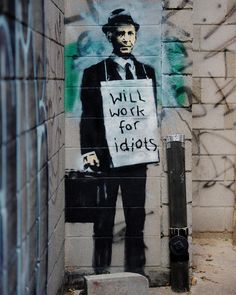 Banksy canvas Will Work for Idiots Street Art by StreetArtonCanvas