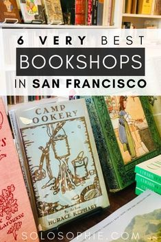 Are you a bibliophile? Here's your ultimate bookworm guide to San Francisco California USA. Included are some top literary locations as well as the very best bookshops in SF California