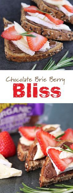Chocolate Brie Berry Bliss: When you're craving sweet and savory, this toast delivers. eureka! Sweet Baby Grains Organic Bread, chocolate hazelnut spread, brie, strawberries and a sprig of fresh rosemary hit the spot.