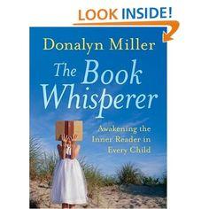 Amazon.com: The Book Whisperer: Awakening the Inner Reader in Every Child (9780470372272): Donalyn Miller, Jeff Anderson: Books