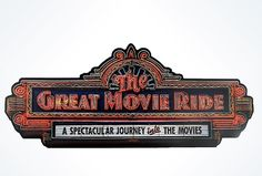 Great Movie Ride Sign