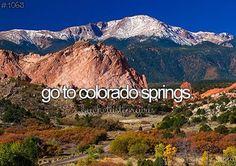 Go to Colorado Springs