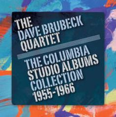 The Complete Columbia Studio Albums Collection by Dave Quartet, The Brubeck: Dave Brubeck, Pick Up Sticks, Thelonious Monk, Lps, Columbia, Songs, Studio, Music, Albums