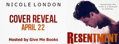 Ogitchida Kwe's Book Blog : Nicole London's Resentment Cover Reveal/Giveaway!