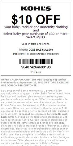 bebdc50f6db72  Kohls  Baby Get  10 off  30 Baby Department items. Some exclusions apply.  See site for details. Expires on 09 23 2015.