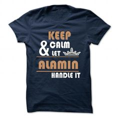 cool ALAMIN, I Cant Keep Calm Im A ALAMIN Check more at http://tktshirts.com/all/alamin-i-cant-keep-calm-im-a-alamin.html