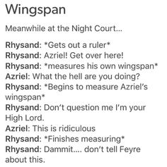Omg. But imagine Nedra's reaction to Azriels wingspan being bigger than Cassians!!