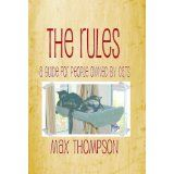 The Rules: A Guide For People Owned By Cats (Kindle Edition)By Max Thompson