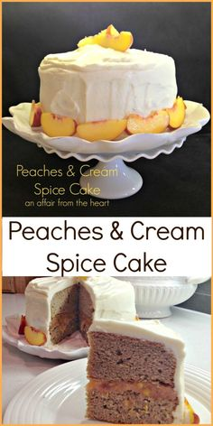 Peaches & Cream Spice Cake - This spice cake has a fresh peach filling ...