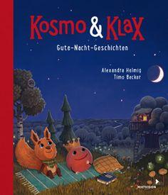 """""""Ein super herziges Buch mit vielen lieben Geschichten"""", Rezension zu Alexandra Helmig / Timo Becker: 'Kosmo & Klax. Gute-Nacht-Geschichten' auf bookreviews.at"""