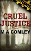 Cruel Justice (Justice series, #1) at Barnes and Noble only $0.99.