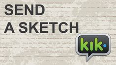 How to Send a Sketch on KIK  #video #youtube #kik #messenger #instantMessaging #instantmessenger #kikmessenger #apps #ios #android #apple #iphone