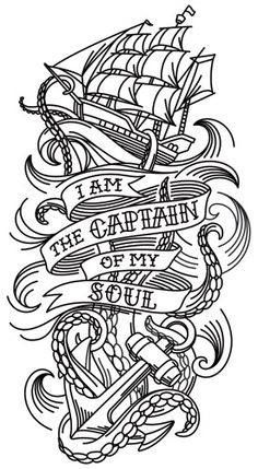 God is the Captain of my soul.