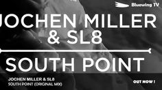 - Jochen Miller & - South Point (Original Mix) The Debut of DJ Jochen Miller, and also added to the list of artists that are inovating teh Bluew. The Originals, Tv, Television