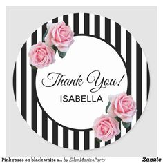 Pink roses on black white stripes Thank You Classic Round Sticker - thank you gifts ideas diy thankyou Bow Wallpaper, Flower Phone Wallpaper, Black White Stripes, Black And White, Birthday Design, Flower Backgrounds, Elephant Gifts, Thank You Gifts, Round Stickers