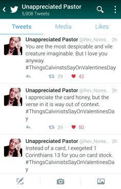 #thingscalvinistssayonvalentinesday