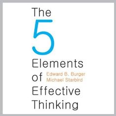Sunil picked up The Five Elements of Effective Thinking by Edward B. Burger, Michael Starbird
