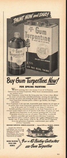 "1948 GUM TURPENTINE vintage magazine advertisement ""Paint Now"" ~ Paint Now and Save! - Buy Gum Turpentine Now! - For Spring Painting - When painting their own homes, 9 out of 10 Painting Contractors use Gum Turpentine. What better recommendation ..."