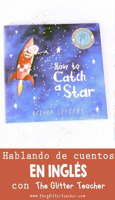 """Recursos, ideas, reseña y mucho más del cuento """"How to catch a star"""" de Oliver Jeffers para teachers y familias"""