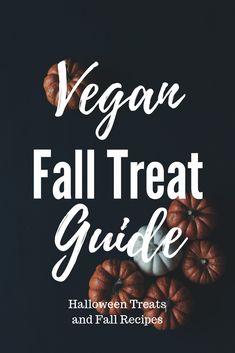 Vegan Fall Treat Guide - Halloween Treats and Fall Recipes - Vegan Recipes Beginner, Best Vegetarian Recipes, Recipes For Beginners, Fall Treats, Halloween Treats, Fall Recipes, Holiday Recipes, How To Become Vegan, Vegan Lifestyle